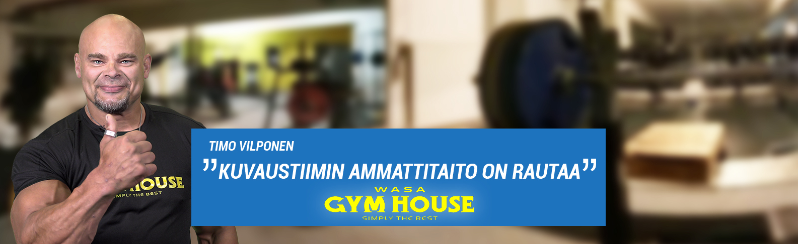 Wasa Gym House